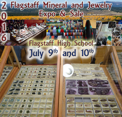 2016 Flagstaff Mineral and Jewelry Expo and Sale  @ Flagstaff High School  | Flagstaff | Arizona | United States